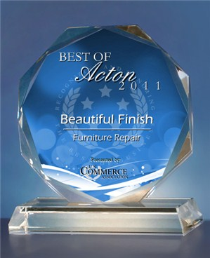 Beautiful Finish has been selected for the 2011 Best of Acton Award in the Furniture Repair category by the US Commerce Association (USCA).